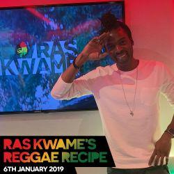 Reggae Recipe - 06/01/18 (Reggae / Dancehall / Bass / Bashment / Afrobeats)