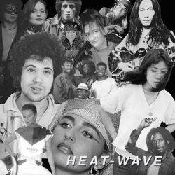 Heat Wave – A Mixtape