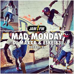 MadMonday-21-01-13-JamFM-DJMaxxx-Eskei83