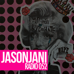 Jason Jani x Radio 052 (Club Session)