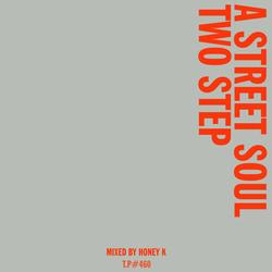 460 / A Street Soul Two Step