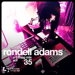 Rondell Adams: A 5 Mag Mix vol 35