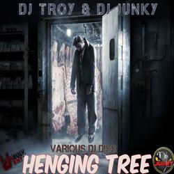 DJ TROY X DJJUNKY - HENGING TREE (VARIOUS DJ DISS) MIXTAPE 2K17