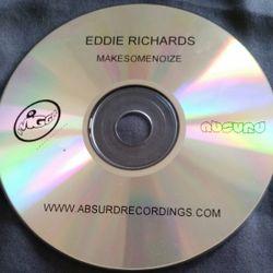 Eddie Richards - MakeSomeNoize (2006)