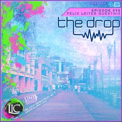 The Drop 098 (Felix Leiter Guest Mix)
