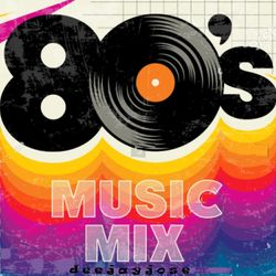 80s Music Mix by deejayjose