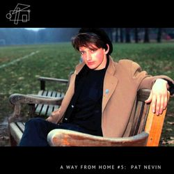 A Way From Home #5: Pat Nevin