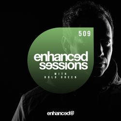 Enhanced Sessions 509 with Rolo Green