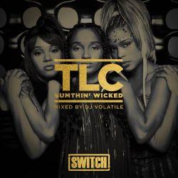 TLC - Sumthin' Wicked