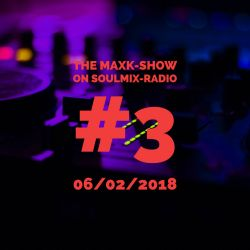 The MaxK-Show on Soulmix - 06/02/2018
