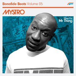 Mystro and Mr Thing x Bonafide Beats #05