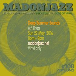MADONJAZZ #108 - Deep Summer Sounds