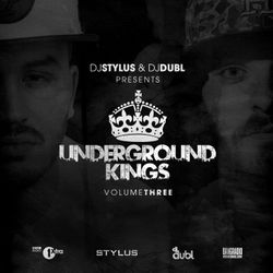 @DjStylusUK & @DJDubl Presents - UnderGround Kings Vol 3