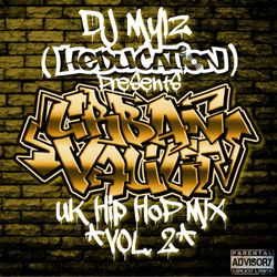 DJ Mylz - Urban Vault UK Hip Hop Mix - Volume 2