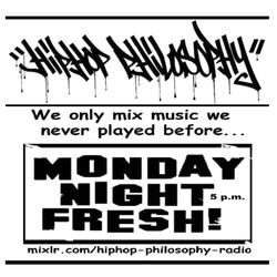 HipHopPhilosophy.com Radio - LIVE - 05-22-17 - Monday Night Fresh