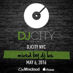 DJ LUS - Friday Fix - May 6, 2016