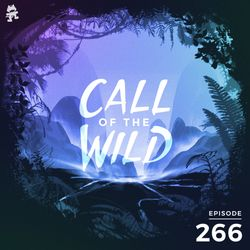 266 - Monstercat: Call of the Wild (Eptic Takeover)