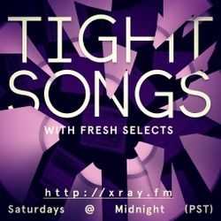 Tight Songs - Episode #45 (Feb. 7th, 2015)