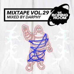 theBoringRoom Mixtape Vol.29 (Mixed By Darphy)