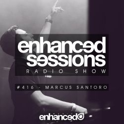 Enhanced Sessions 416 with Marcus Santoro