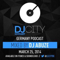 DJ Abuze - DJcity DE Podcast - 25/03/14