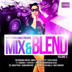 @DJScyther & @SnizzDiddyDot Presents #MixAndBlend2