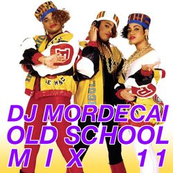 OLD SCHOOL MIX 11