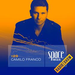 Camilo Franco at Ibiza Calling - August 2014 - Space Ibiza Radio Show #29