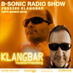 B-SONIC RADIO SHOW #260 by Klangbar