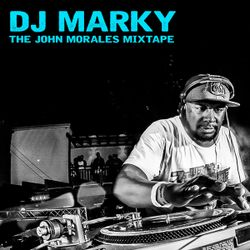 DJ Marky presents The John Morales Mixtape