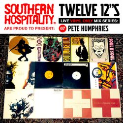 Twelve 12's Live Vinyl Mix: 67 - Pete Humphries - Soul II Soul special!