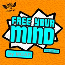 Free Your Mind #19 (Radio Meuh Show)