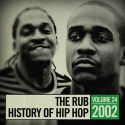 The Rub's Hip-Hop History 2002 Mix