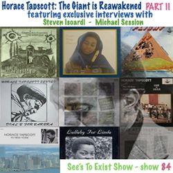 See's To Exist show - Horace Tapscott: The Giant is Reawakened (part 2) - show 85 - May.2015