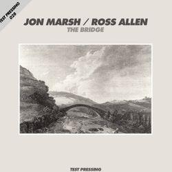 Test Pressing 028 / Ross Allen / The Bridge (Part Two)