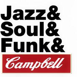 Jazz & Funk & Soul & Campbell Mix