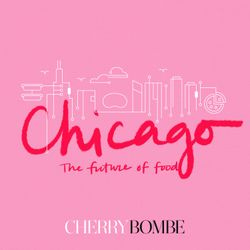 The Future of Food: Chicago