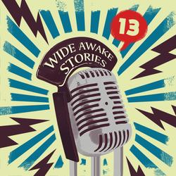 Wide Awake Stories #013 ft. Pete Tong, TroyBoi, Orbital, Cut Snake, Will Clarke & Billy Kenny