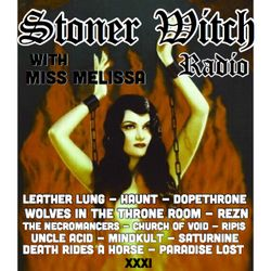STONER WITCH RADIO XXXI