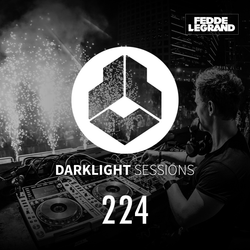 Fedde Le Grand - DarkLight Sessions 224