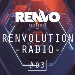 Renvo - Renvolution Radio #03