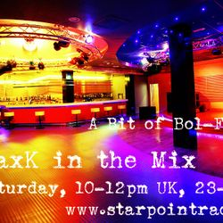 MaxK in the Mix on Starpointradio #97 - A Bit Of BolSoul Dancing