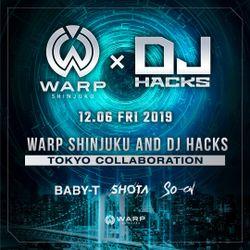 DJ HACKs x WARP SHINJUKU Collabb Mix by BABY-T