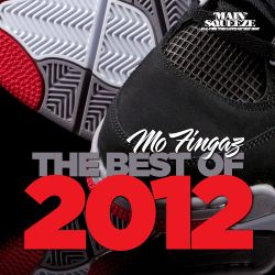 The Best of 2012 - Mixed by DJ Mo Fingaz