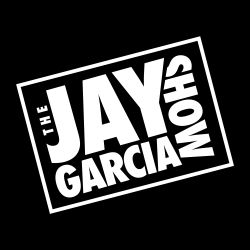 The Jay Garcia Show on Dash Radio Ep. 15