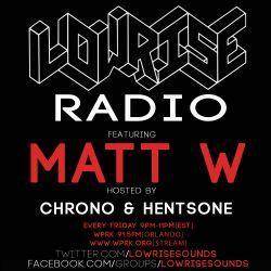 LowRise Radio Matt W