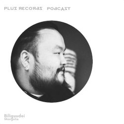 231: Biliguudei (Majesty/Mongolia) brand new Dj mix