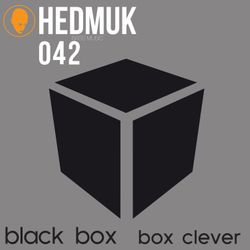 Black Box / Box Clever - HEDMUK Exclusive Mix: Mixed by Gantz