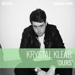 OURS by Krystal Klear