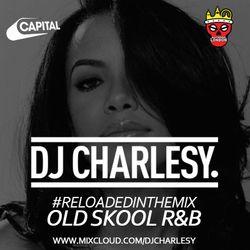 #ReloadedInTheMix: Old Skool R&B